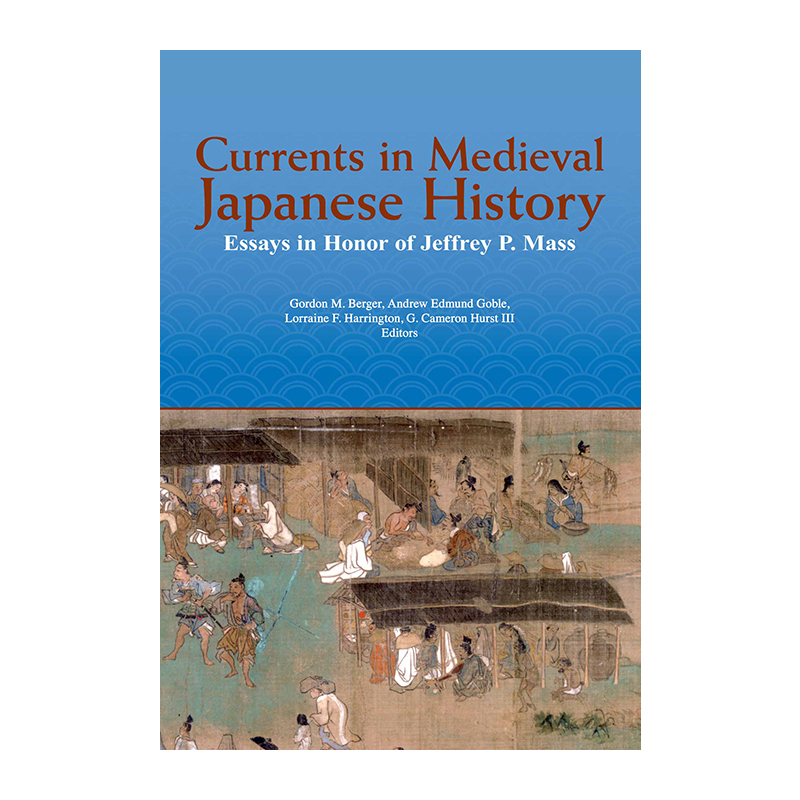 Currents in Medieval Japanese History