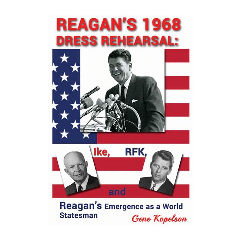 Reagan's 1968 Dress Rehearsal
